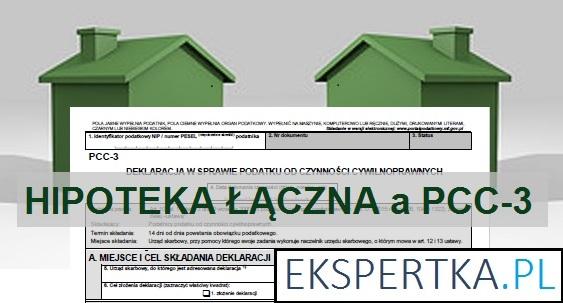hipoteka łączna a PCC-3