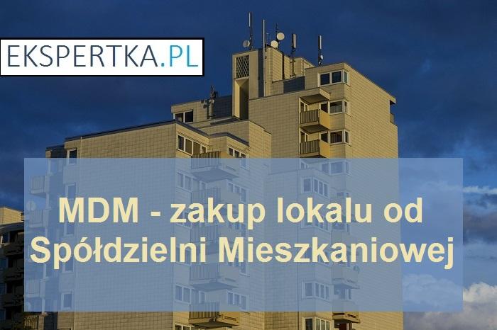 MDM zakup lokalu od SM