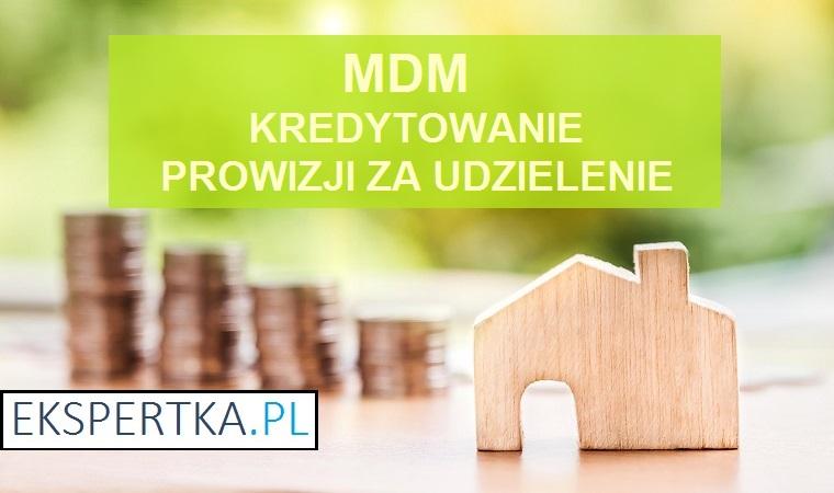 MDM kredytowanie prowizji